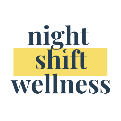 Night Shift Wellness