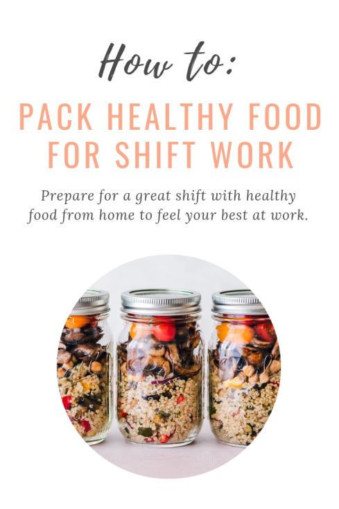 Night Shift Wellness How to Pack Healthy Food for Shift Work