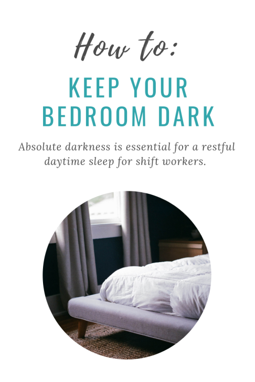 Night Shift Wellness How to Keep your Bedroom Dark