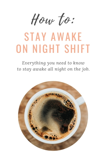 How to Stay Awake on Night Shift