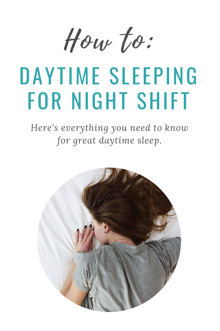 Daytime Sleeping for Night Shift
